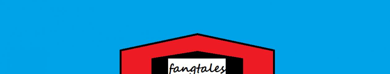 FANGTALES